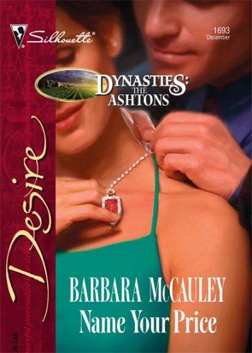 Name Your Price (Silhouette Desire), Barbara McCauley