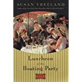 Luncheon of the Boating Party ~ Susan Vreeland