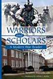 img - for Warriors and Scholars: A Modern War Reader book / textbook / text book