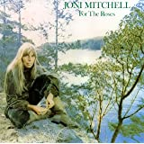 For the Rosesby Joni Mitchell