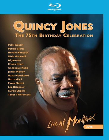 75th Birthday Celebration-Live at Montreux / Quincy Jones (2008)