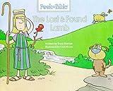 The Lost & Found Lamb (Peek-a-Bible Series)