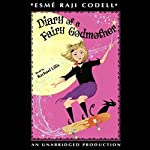 Diary of a Fairy Godmother | Esme Raji Codell