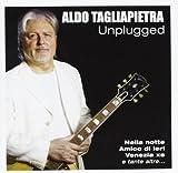 Unplugged by Tagliapietra, Aldo (2011-06-21)