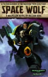 Space Wolf (Warhammer 40,000 Novels) (0671783998) by King, William