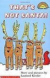 That's Not Santa! (Hello Reader (Level 1)) (0590481401) by Kessler, Leonard P.
