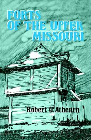 Image for Forts of the Upper Missouri