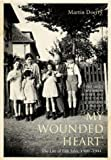 My Wounded Heart: The Life of LILLI Jahn, 1900-1944