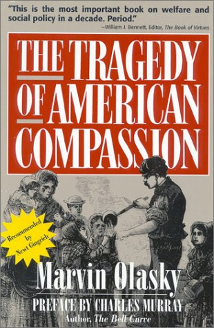 The Tragedy of American Compassion089529253X : image