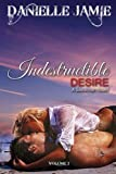 img - for Indestructible Desire (The Savannah Series) book / textbook / text book
