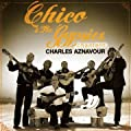 Chico Et Les Gypsies Chantent Charles Aznavour