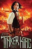 The Tinker King (Unnaturalists)