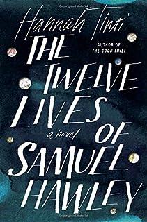 Book Cover: The Twelve Lives of Samuel Hawley: A Novel