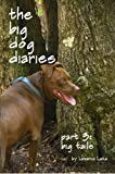 img - for Big Tails (The Big Dog Diaries Book 3) book / textbook / text book
