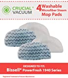 4 Bissell PowerFresh Steam Mop Pads, Fits All PowerFresh 1940 Series Models including 19402, 19404, 19408, 1940A, 1940Q, 1940T, Part # 5938 & 203-2633, Designed & Engineered by Crucial Vacuum