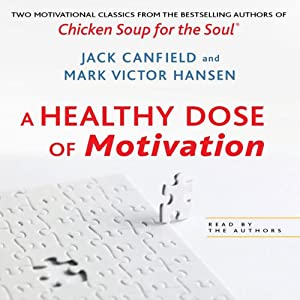 A Healthy Dose of Motivation: 'The Aladdin Factor' and 'Dare to Win' | [Jack Canfield, Mark Victor Hansen]