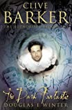 Clive Barker: The Dark Fantastic (0002550415) by Winter, Douglas E.