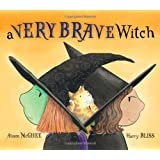 A Very Brave Witch (Paula Wiseman Books)