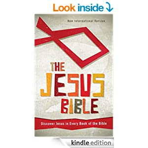 The Jesus Bible, NIV: Discover Jesus in Every Book of the Bible