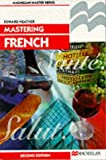 Mastering French (Palgrave Master Series) (0333614291) by Neather, E.J.