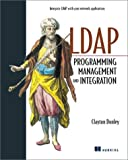 LDAP Programming, Management, and Integration