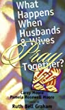 img - for What Happens When Husbands and Wives Pray Together book / textbook / text book