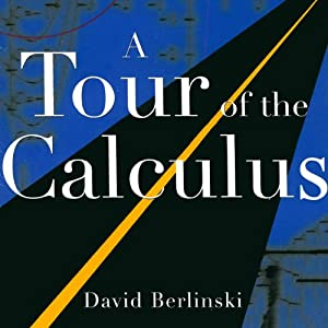 A Tour of the Calculus Audiobook