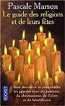 Le guide des religions et leurs f�tes par Marson-Zyto