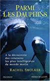 img - for Parmi les dauphins (French Edition) book / textbook / text book