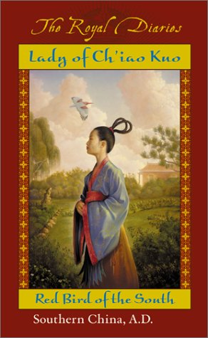 Lady of Ch'iao Kuo: Warrior of the South by Laurence Yep