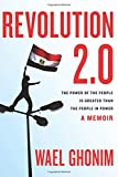 img - for Revolution 2.0: The Power of the People Is Greater Than the People in Power: A Memoir book / textbook / text book