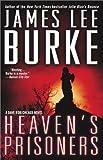 Heavens Prisoners (Dave Robicheaux Mysteries)