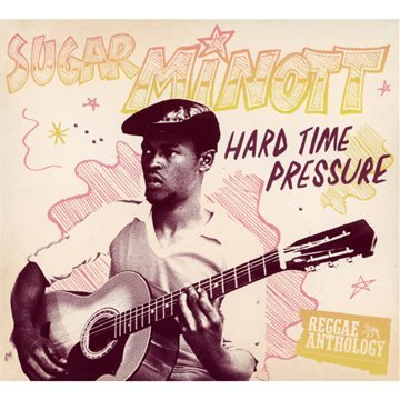 Sugar Minott - Hard Time Pressure [2 Cd/dvd Combo] - Zortam Music