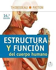 Estructura y funci¨®n del cuerpo humano + StudentConsult en espa?ol (Spanish Edition)