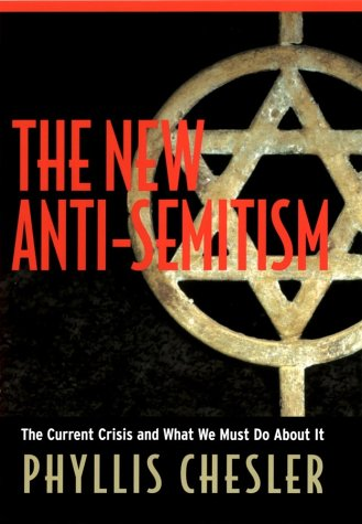 The New Anti-Semitism: The Current Crisis and What We Must Do about It (Religion)