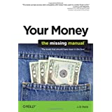 Your Money: The Missing Manual ~ J.D. Roth