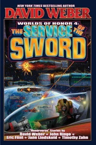 The Service of the Sword: 4 (Worlds of Honor)