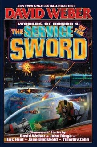 Service Of The Sword: 4 (Honor Harrington)