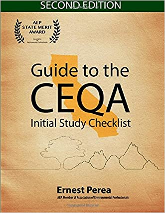 Guide to the CEQA Initial Study Checklist 2nd Edition written by Ernest Perea