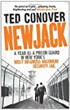 Image of Newjack: A Year as a Prison Guard in New York's Most Infamous Maximum Security Jail