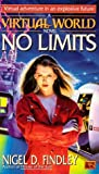 No Limits (A Virtual World novel) (0451455258) by Findley, Nigel D.