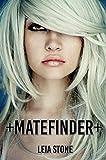 Matefinder (Matefinder series Book 1)