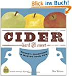 Cider, Hard and Sweet: History, Tradi...