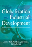 img - for Globalization and Industrial Development book / textbook / text book