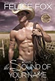 The Sound Of Your Name: (Cowboy Romance, Western Romance) (Cameron Ranch Series Book 2)