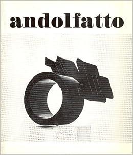 Andolfatto. 15 sculture: ANDOLFATTO Natalino: Amazon.com: Books