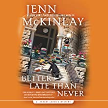 Better Late Than Never Audiobook by Jenn McKinlay Narrated by Allyson Ryan