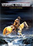 """Afficher """"Marshal Blueberry n° 02<br /> Mission Sherman"""""""