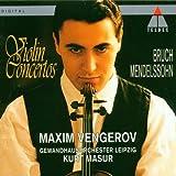 Bruch - Mendelssohn : Concertos pour violon