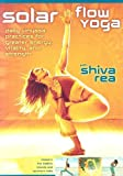 Solar Flow Yoga with Shiva Rea [Import]